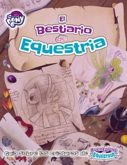 El Bestiario de Equestria. My Little Pony.