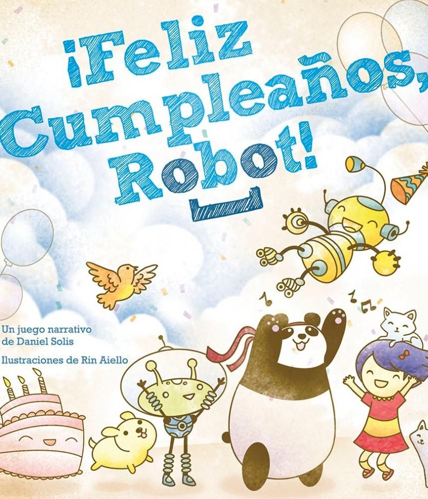 Feliz Cumpleaños Robot