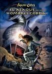 El Ataque de los Hombres Cobra (papel)