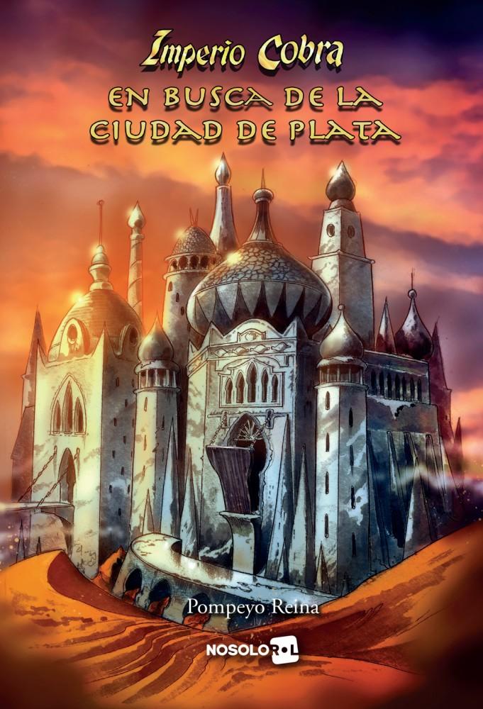 En Busca de la Ciudad de Plata (papel)
