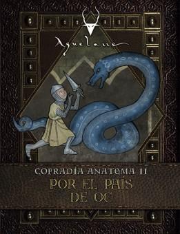 Cofradía Anatema II: Por el país de Oc