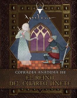 Cofradía Anatema III: El Reino del Cuarto Jinete