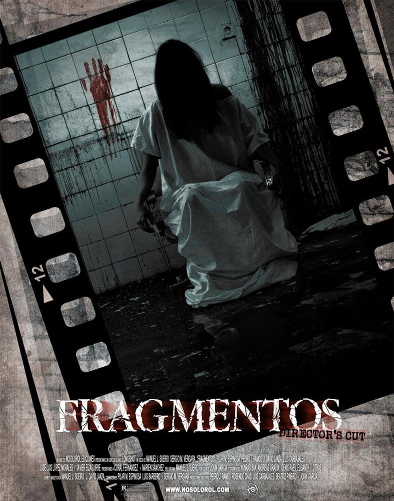 Fragmentos: Director's Cut