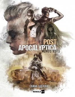Postapocalyptica: Mundo Roto (pdf)