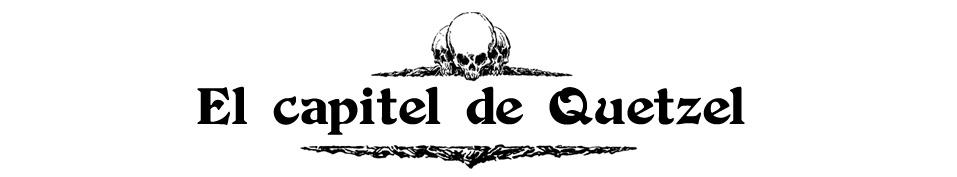 El capitel de Quetzel
