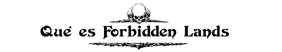 Qué es Forbidden Lands