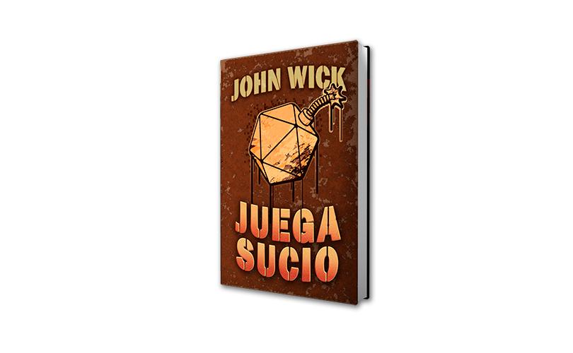 Juega Sucio John Wick Nosolorol